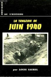 Dossiers De L'Histoire, 7, La Tragedie De Juin 1940 - Couverture - Format classique