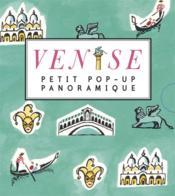 Petit pop-up panoramique ; Venise - Couverture - Format classique