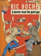 Ric Hochet - L'Epee Sur Le Gorge - Couverture - Format classique