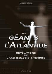 Les géants et l'Atlantide ; révélations de l'archéologie interdite - Couverture - Format classique