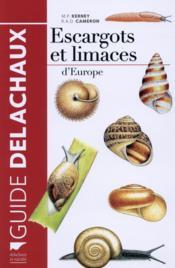 Escargots et limaces d'Europe - Couverture - Format classique