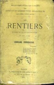 Les Rentiers Scenes De La Vie Bourgeoise En Cinq Actes. - Couverture - Format classique