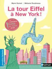 La tour Eiffel à New York ! - Couverture - Format classique