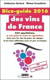 Dico-guide 2016 des vins de France - Couverture - Format classique