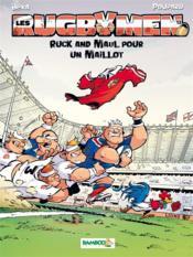 Les rugbymen T.13 ; ruck and maul pour un maillot - Couverture - Format classique
