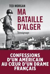 Ma bataille d'Alger - Couverture - Format classique