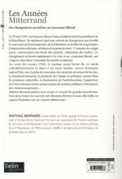 Les années Mitterrand ; du changement socialiste au tournant libéral - 4ème de couverture - Format classique