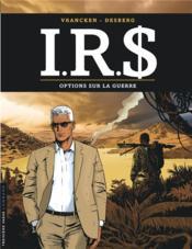 I.R.S. T.16 ; options sur la guerre - Couverture - Format classique