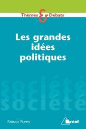 Les grandes idées politiques - Couverture - Format classique