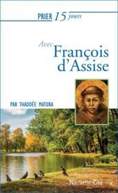 Prier 15 jours avec... ; François d'Assise - Couverture - Format classique