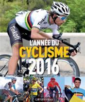 L'année du cyclisme 2016 - n 43 - Couverture - Format classique