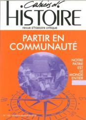 CAHIERS D'HISTOIRE N.133 ; partir en communauté - Couverture - Format classique