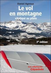 Le vol en montagne expliqué au pilote (3e édition) - Couverture - Format classique