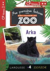 Mes premières lectures avec une saison au zoo ; niveau 2 ; Arka - Couverture - Format classique