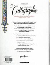 Initiation à la calligraphie ; alphabets, lettres ornées, entrelacs... expliqués pas à pas - 4ème de couverture - Format classique
