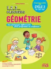 Geométrie ; CP, CE1, CE2 ; cycle 2 (édition 2020) - Couverture - Format classique