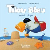 Tilou Bleu va à la plage - Couverture - Format classique