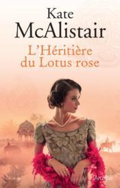 L'héritière du lotus rose - Couverture - Format classique