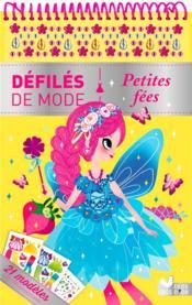 Défilés de mode ; petites fées - Couverture - Format classique