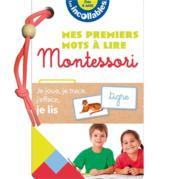 Les incollables ; mes premiers mots à lire Montessori - Couverture - Format classique