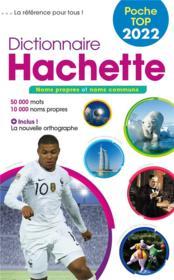 Dictionnaire Hachette poche top (édition 2022) - Couverture - Format classique