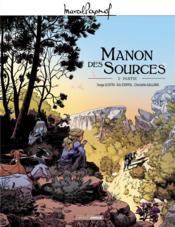 Manon des sources T.2 - Couverture - Format classique