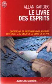 Le livre des esprits - contenant les principes de la doctrine spirite sur l'immortalite de l'ame, la - Couverture - Format classique