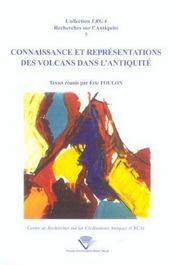 Connaissance Et Representations Des Volcans Dans L'Antiquite. Colloqu E De Clermont-Ferrand, 19 Et 2 - Intérieur - Format classique