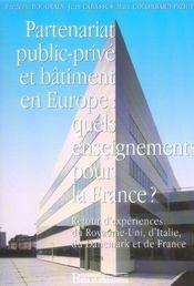 Partenariat Public-Prive Et Batiment En Europe:Quels Enseignements Pr La France - Intérieur - Format classique