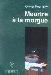 Meurtre A La Morgue - Intérieur - Format classique