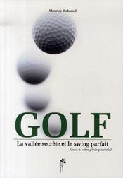 Golf ; la vallée secrète et le swing parfait - Intérieur - Format classique