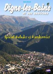 Digne-les-Bains et ses environs ; spécial balades et randonnées - Intérieur - Format classique