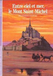 Entre ciel et mer, le mont saint-michel - Intérieur - Format classique