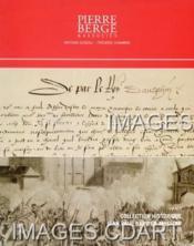 COLLECTION HISTORIQUE JEAN PAUL BARBIER-MUELLER. [ANDOUINS. BATARNAY. BOURBON. CATHERINE DE MEDICIS. CHARLES IX. COLIGNY. D'ALEMBERT. ELISABETH DE VALOIS. HENRI II. HENRI III. HENRI IV. SAINT-GELAIS. LOUIS XIV. PHILIPPE II ]. 16/12/2008. (Poids de 388 gr - Couverture - Format classique