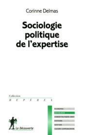 Sociologie politique de l'expertise - Couverture - Format classique
