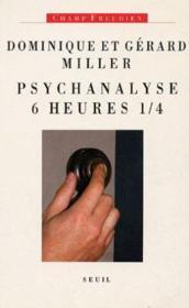 Psychanalyse 6 heures 1/4 - Couverture - Format classique