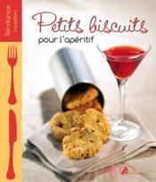 Petits biscuits pour l'apéritif - Couverture - Format classique