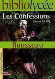 Les confessions ; livres I à IV - Couverture - Format classique