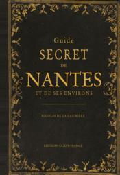 Guide secret de Nantes et de ses environs - Couverture - Format classique