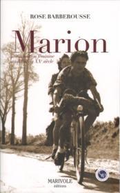 Marion, une condition féminine au début du XXe siècle - Couverture - Format classique