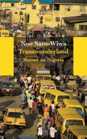 Transwonderland ; voyage au Nigeria - Couverture - Format classique