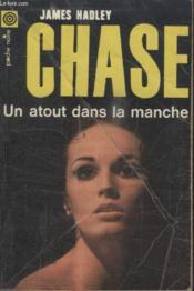 Collection La Poche Noire. N° 130 Un Atout Dans La Manche. - Couverture - Format classique