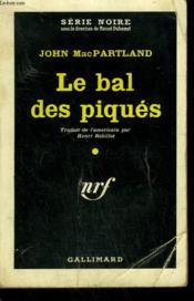 Le Bal Des Piques. ( Last Night For Love ). Collection : Serie Noire N° 558 - Couverture - Format classique