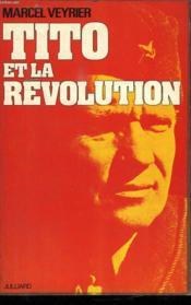 Tito Et La Revolution. - Couverture - Format classique