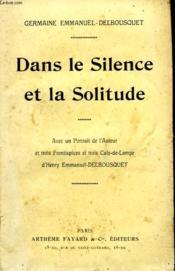 Dans Le Silence Et La Solitude. - Couverture - Format classique