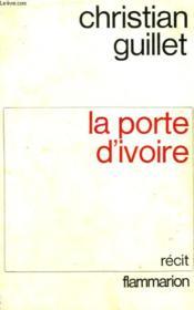 La Porte D'Ivoire. - Couverture - Format classique