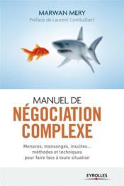 Manuel de négociation complexe - Couverture - Format classique