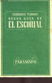 Nueva Guia De El Escorial - Couverture - Format classique