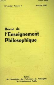REVUE DE L'ENSEIGNEMENT PHILOSOPHIQUE, 32e ANNEE, N° 4, AVRIL-MAI 1982 - Couverture - Format classique
