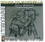 Tours de manivelle (souvenirs d'un chasseur d'images) - Couverture - Format classique